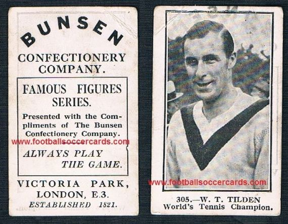 1921 William Bill Tilden THE ROOKIE CARD 305 Bunsen Confectionery exceedingly rare tennis card